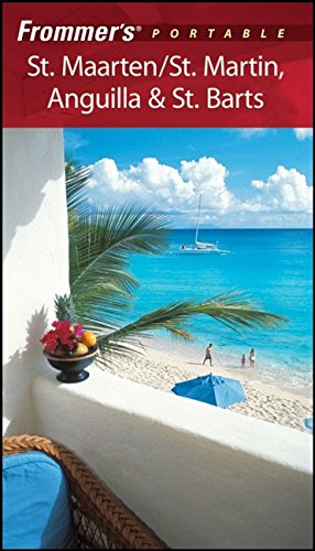 Frommer's Portable St. Maarten/St. Martin, Anguilla and St. Barts By Alexis Lipsitz Flippin