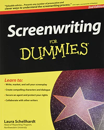 Screenwriting For Dummies By Laura Schellhardt
