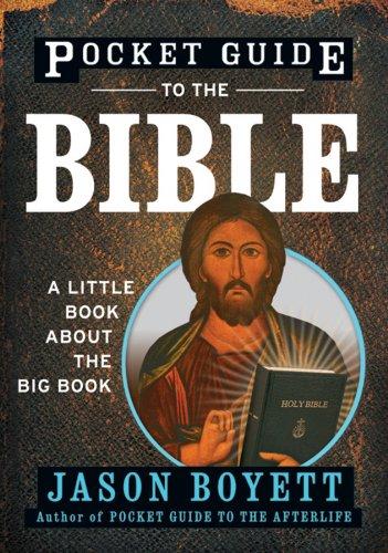 Pocket Guide to the Bible By Jason Boyett