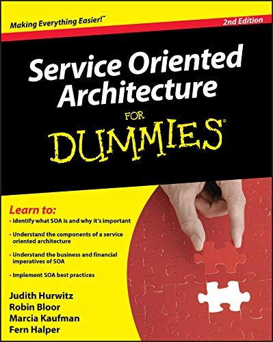 Service Oriented Architecture for Dummies 2nd Edition By Judith Hurwitz