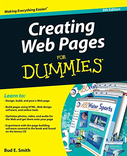 Creating Web Pages for Dummies (R), 9th Edition By Bud E. Smith