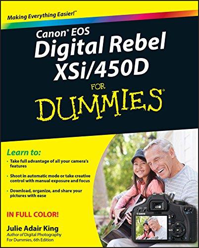 Canon EOS Digital Rebel XSi/450D For Dummies By Julie Adair King