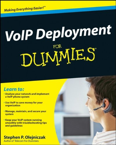 VoIP Deployment For Dummies By Stephen P. Olejniczak