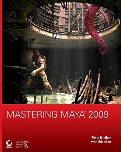 Mastering Maya 2009 By Eric Keller