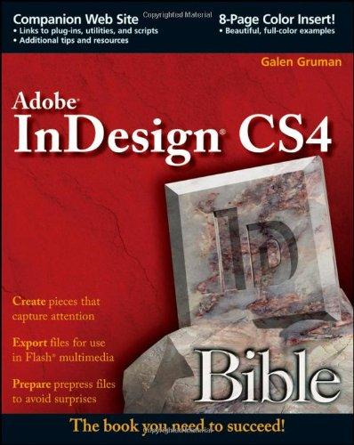 InDesign CS4 Bible By Galen Gruman