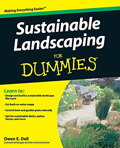 Sustainable Landscaping For Dummies By Owen E. Dell