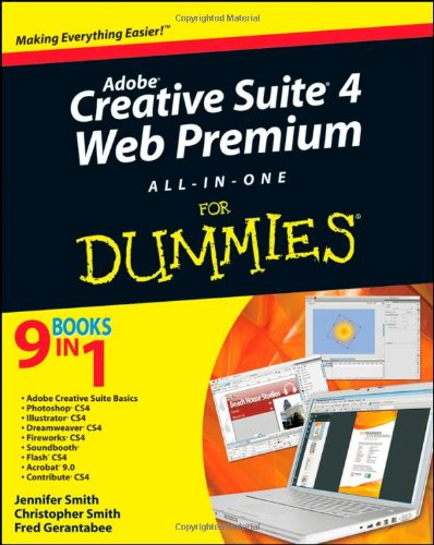 Adobe Creative Suite 4 Web Premium All-in-one For Dummies By Damon A. Dean
