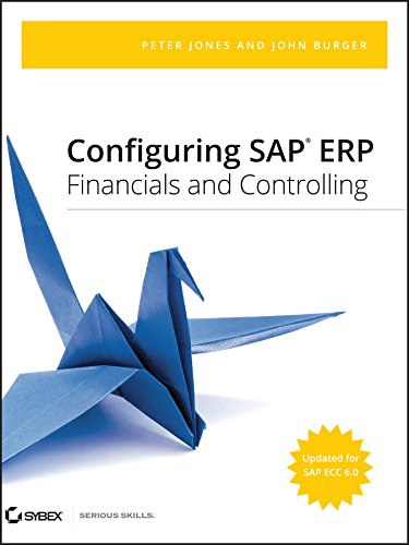 Configuring SAP ERP Financials and Controlling By Peter Jones