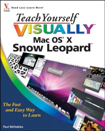 Teach Yourself Visually MAC OS X Snow Leopard By Paul McFedries