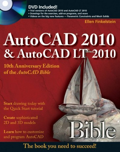 AutoCAD 2010 and AutoCAD LT 2010 Bible By Ellen Finkelstein