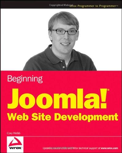 Beginning Joomla! Web Site Development By Cory Webb