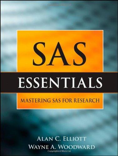 SAS Essentials By Alan C. Elliott