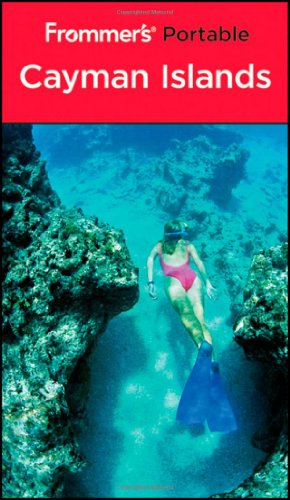 Frommer's Portable Cayman Islands By Darwin Porter