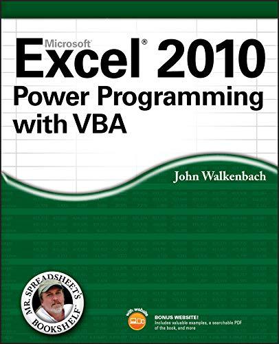 Excel 2010 Power Programming with VBA By John Walkenbach