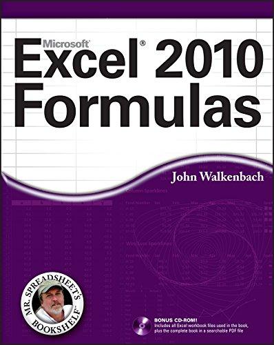 Excel 2010 Formulas (Mr. Spreadsheet?s Bookshelf) By John Walkenbach