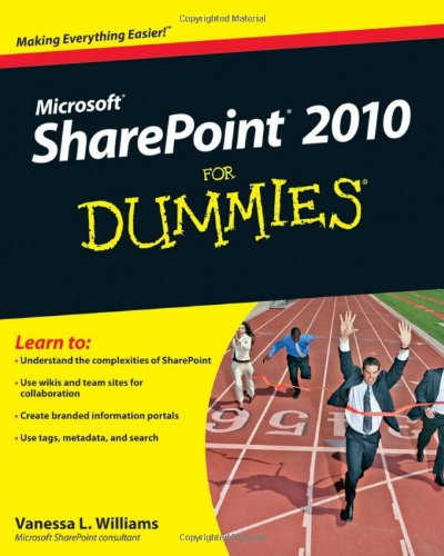 SharePoint 2010 For Dummies (For Dummies (Computers)) By Vanessa L. Williams