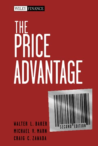 The Price Advantage By Walter L. Baker