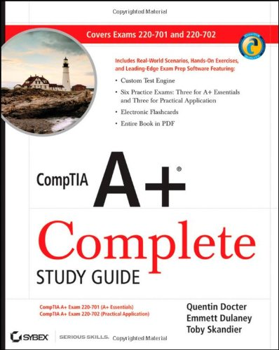 CompTIA A+ Complete Study Guide: Exams 220-701 (Essentials) and 220-702 (Practical Application) By Quentin Docter