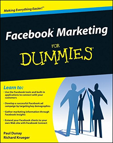 Facebook Marketing For Dummies By Paul Dunay