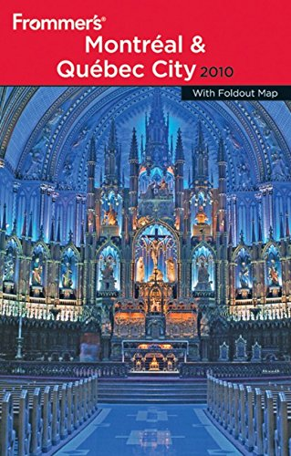 Frommer's Montreal and Quebec City By Leslie Brokaw