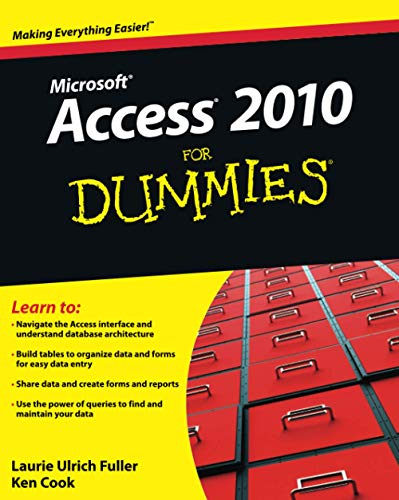 Access 2010 For Dummies By Laurie Ulrich-Fuller