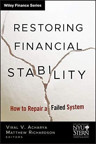 Restoring Financial Stability By Viral V. Acharya