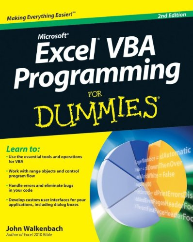 Excel VBA Programming for Dummies (For Dummies (Computers)) By John Walkenbach