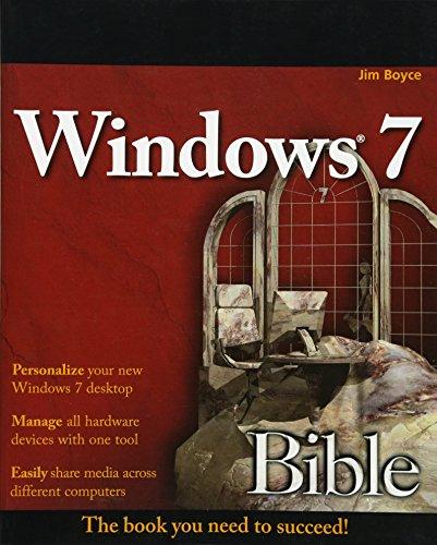 Windows 7 Bible By Jim Boyce