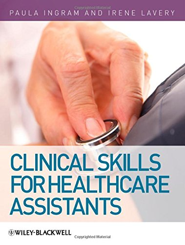 Clinical Skills for Healthcare By Paula Ingram