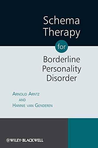 Schema Therapy for Borderline Personality Disorder By Arnoud Arntz