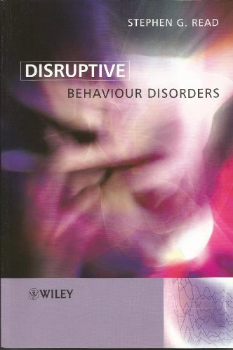 Disruptive Behaviour Disorders By S Read