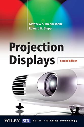Projection Displays By Matthew S. Brennesholtz