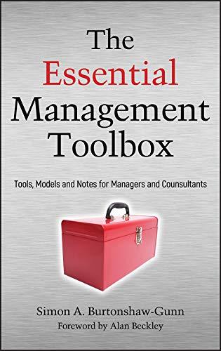 The Essential Management Toolbox By Simon Burtonshaw-Gunn