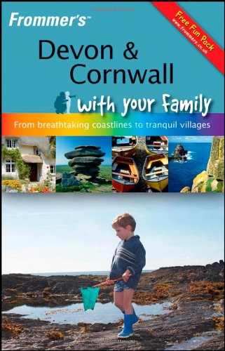 Frommer's Devon and Cornwall with Your Family By Sue Viccars