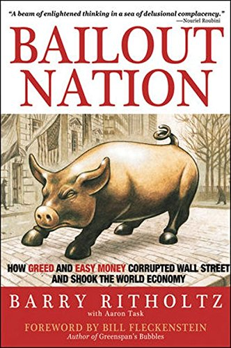 Bailout-Nation-How-Greed-and-Easy-Money-Corrupted-by-Task-Aaron-0470520388