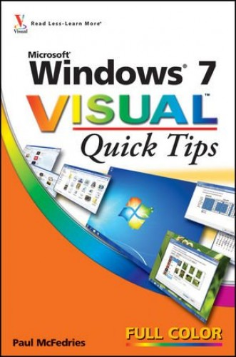 Windows 7 Visual Quick Tips By Paul McFedries