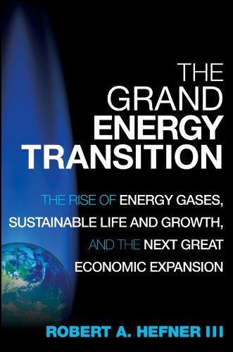 The Grand Energy Transition By Robert A. Hefner