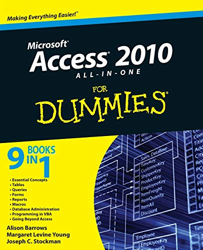 Access 2010 All-In-One for Dummies (R) by Alison Barrows