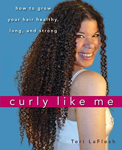 Curly Like Me By Teri LaFlesh