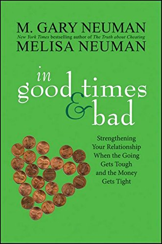 In Good Times and Bad By M.Gary Neuman
