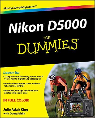 Nikon D5000 For Dummies By Julie Adair King