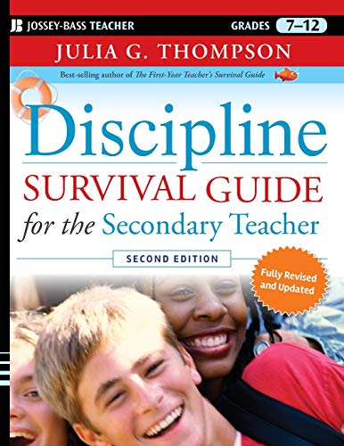 Discipline Survival Guide for the Secondary Teacher By Julia G. Thompson