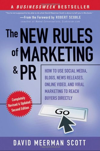 The New Rules of Marketing and PR By David Meerman Scott