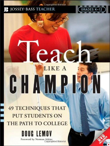 Teach Like a Champion: 49 Techniques That Put Studen... by Lemov, Doug Paperback