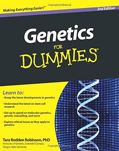 Genetics For Dummies, 2nd Edition By Tara Rodden Robinson