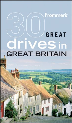 Frommer's 30 Great Drives in Great Britain By David Halford