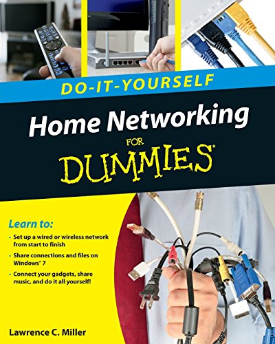 Home Networking Do-It-Yourself For Dummies By Lawrence C. Miller