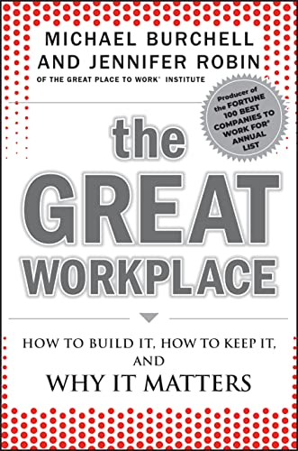 The Great Workplace By Michael Burchell