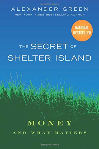 The Secret of Shelter Island By Alexander L. Green
