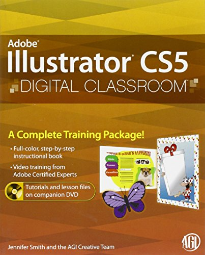 Illustrator CS5 Digital Classroom By AGI Creative Team